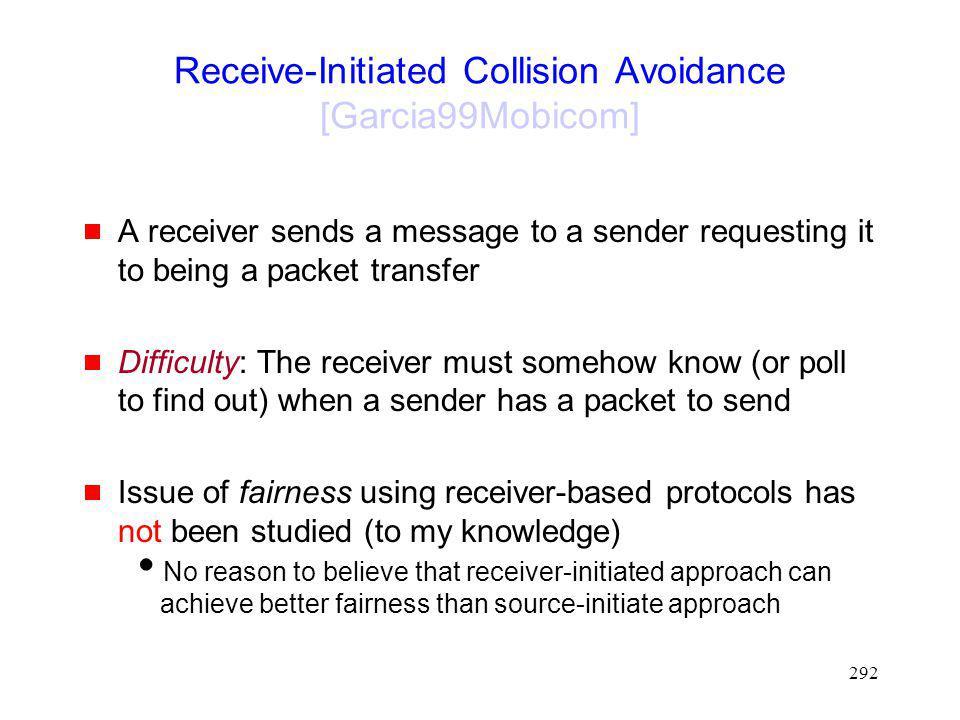Receive-Initiated Collision Avoidance [Garcia99Mobicom]